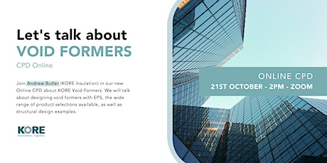 Building & Civil Engineering with KORE: Let's Talk About Void Formers tickets