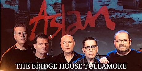 Aslan Live - Tullamore tickets