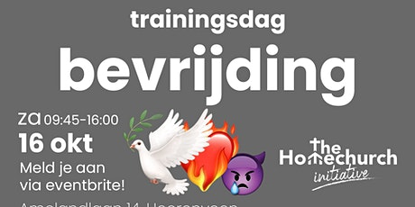 Trainingsdag Bevrijding - The Homechurch Initiative & House of Miracles tickets