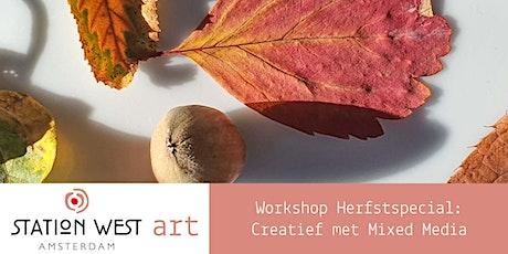 Workshop Herfstspecial: Creatief met mixed media tickets