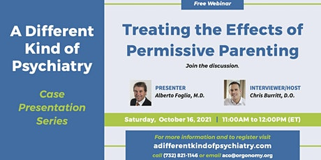 Treating the Effects of Permissive Parenting Tickets