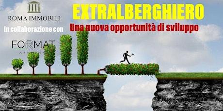 EXTRALBERGHIERO - Una nuova opportunità di sviluppo biglietti