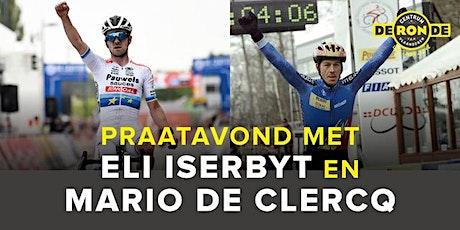 Praatavond Eli Iserbyt & Mario De Clercq tickets