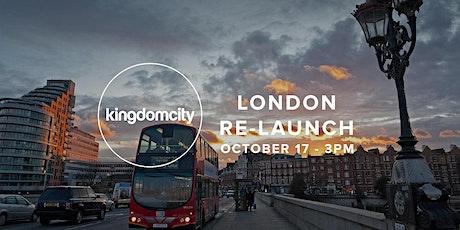 Kingdomcity London - Relaunch Service tickets