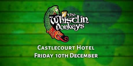 The Whistlin' Donkeys - Castlecourt Hotel, Westport *EXTRA DATE* tickets