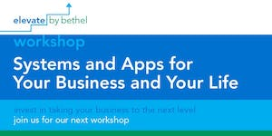 Systems and Apps for Your Business and Your Life