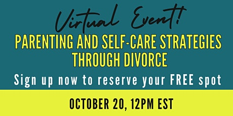 Parenting and Self-Care Strategies Through Divorce tickets