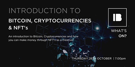 Introduction to Bitcoin, Cryptocurrencies and NFT's tickets