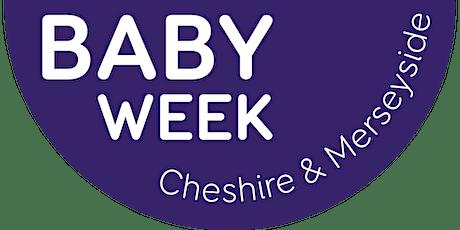 Baby Week Cheshire & Merseyside 2021 - Launch! tickets
