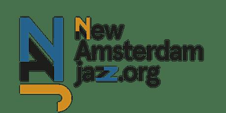 Kennissessie New Amsterdam Jazz tickets