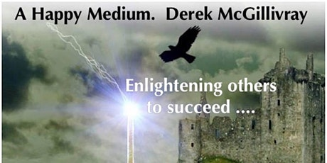 Developing your intuitive side with A Happy Medium Derek McGillivray tickets