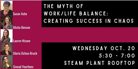 The Myth of Work/Life Balance:  Creating Success in Chaos tickets