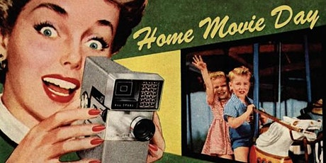 Home Movie Day: a celebration of amateur films and filmmaking tickets