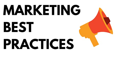 Marketing Best Practices: Make Your Website Work For You tickets