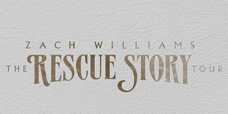 Zach Williams - Rescue Story Tour Volunteers - Memphis, TN tickets