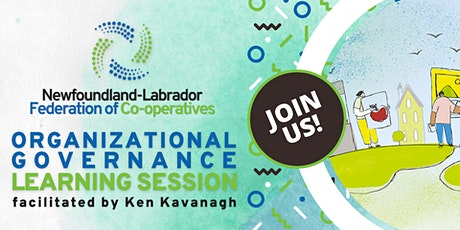 Organizational Governance Learning Session w/ Ken Kavanagh tickets