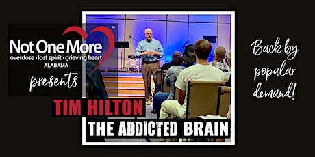 The Addicted Brain with Tim Hilton - A NOMA Community Education Event tickets