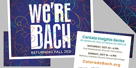 Cantata Insights: BWV 29 - Fort Collins tickets