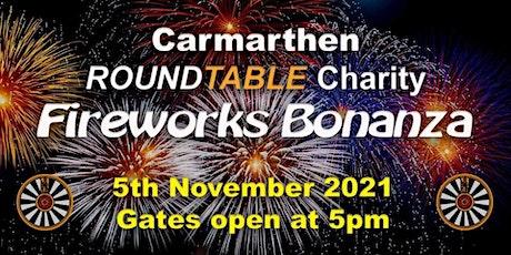 Carmarthen Round Table - Charity Fireworks Bonanza 2021 tickets