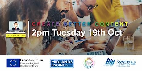 Creating Better Content - Focus Digital (Webinar) tickets