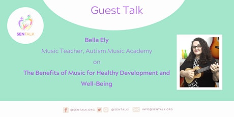 Guest Talk: The Benefits of Music for Healthy Development & Well-Being tickets