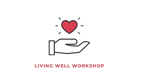 Living Well Workshop tickets