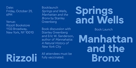 Springs and Wells, Manhattan and the Bronx By Stanley Greenberg - In Person tickets