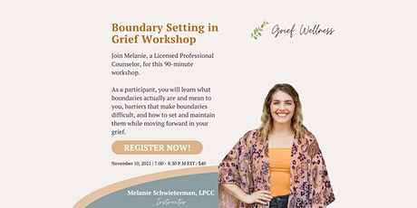 Boundaries in Grief Workshop tickets