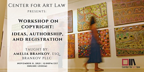 Workshop on Copyright: Ideas, Authorship, and Registration tickets