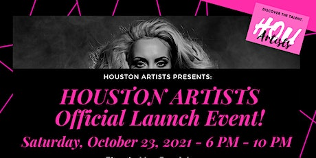 Houston Artists Offical Launch Event! tickets