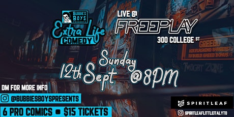 Bubbies Boys Presents: Extra Life Comedy 4 @ Freeplay Arcade tickets