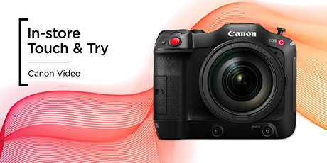 Touch & Try | Canon Video | London tickets