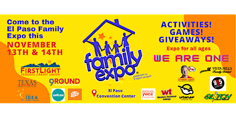 """El Paso Family Expo """"We Are One""""! tickets"""