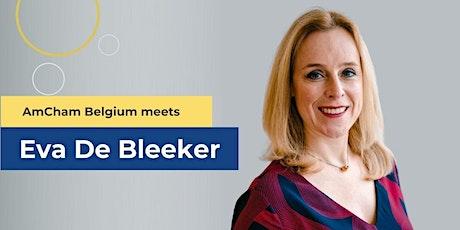 AmCham Belgium meets Eva De Bleeker -October 19 tickets