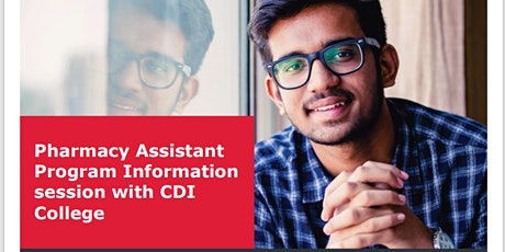 Pharmacy Assistant Program Information session with CDI College tickets