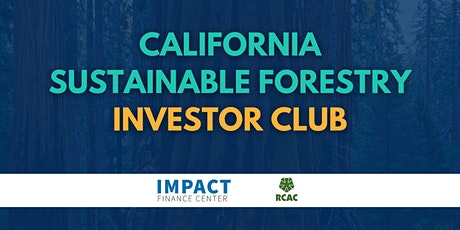California Sustainable Forestry Investor Club tickets