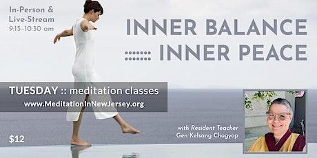 Tuesday Morning Meditation - Inner Balance, Inner Peace tickets