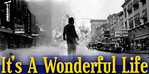 It's a Wonderful Life 7th Annual Benefit Performance &...