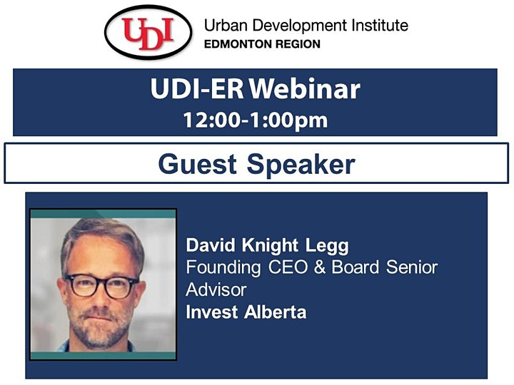 UDI-ER Webinar - David Knight Legg, Invest Alberta image