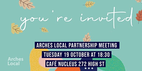Arches Local Partnership Meeting tickets