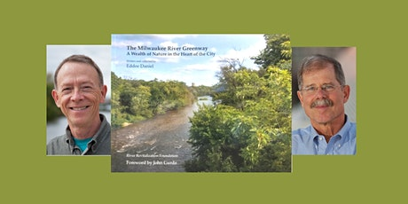 Eddee Daniel, author of  THE MILWAUKEE RIVER GREENWAY - a Boswell event tickets