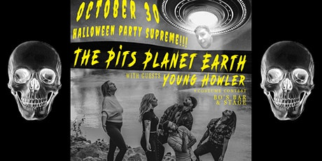 Halloween Supreme w/ The Pits Planet Earth & Young Howler tickets