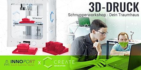 3D-DRUCK SCHNUPPERWORKSHOP - Dein Traumhaus tickets