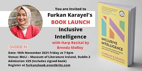 Book Launch : Inclusive Intelligence by Furkan Karayel tickets