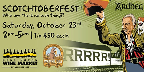 Scotchtoberfest! -Who Says There's no Such Thing?! tickets