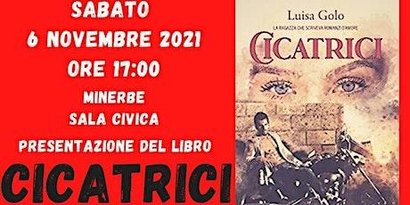 """PRESENTAZIONE DEL LIBRO """"CICATRICI"""" biglietti"""