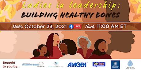 Ladies In Leadership: Building Healthy Bones Tickets