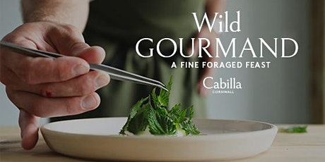 Wild Gourmand at Cabilla Cornwall tickets