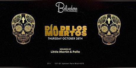 Dia De Los Muertos @ Belvedere tickets