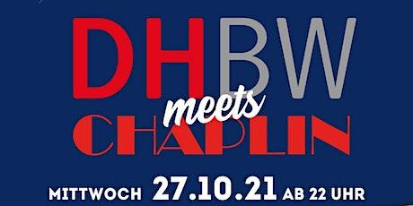 DHBW meets Chaplin SEMESTER OPENING 2021 Tickets